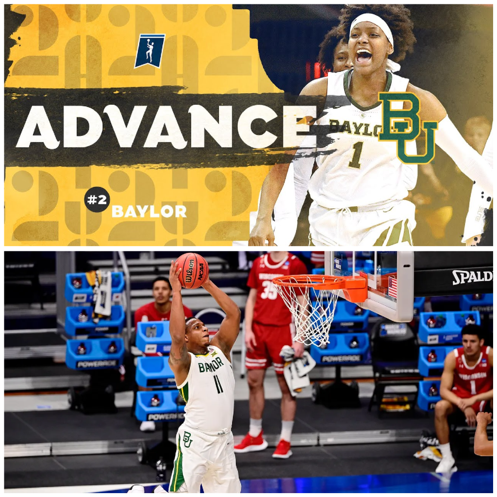 Baylor WBB and MBB in next rounds